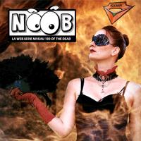 Noob : Le 1er film de la trilogie est là !