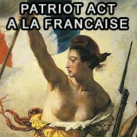 Patriot act à la française attention aux dérives